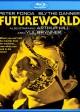 FUTUREWORLD Blu-ray | ©2013 Syfy