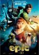EPIC movie poster   (c) 2013 20th Century Fox/Blur Sky