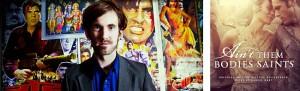 Daniel Hart / AIN'T THEM BODIES SAINTS soundtrack | ©2013 Lakeshore Records