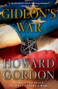 GIDEON'S WAR by Howard Gordon | ©2010 Simon and Schuster