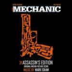 THE MECHANIC soundtrack (2011)   ©2011 Mark Isham Music