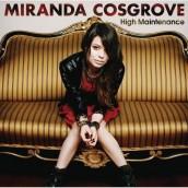 Miranda Cosgrove - HIGH MAINTENANCE E.P. | ©2011 Sony Music