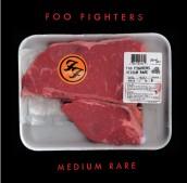 Foo Fighters - MEDIUM RARE | ©2011 RCA