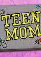 TEEN MOM logo | ©2011 MTV
