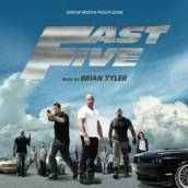 FAST FIVE Original Score Soundtrack | ©2010 Varese Sarabande Records