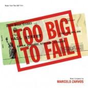 TOO BIG TO FAIL soundtrack   ©2011 Varese Sarabande Records