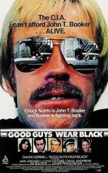 GOOD GUYS WEAR BLACK movie poster | ©American Cinema Releasing
