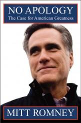 NO APOLOGY by Mitt Romney | ©Mitt Romney
