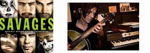 SAVAGES soundtrack | ©2012 Varese Sarabande Records