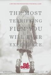 EVIL DEAD (2013) movie poster | ©2013 Screen Gems/Film District