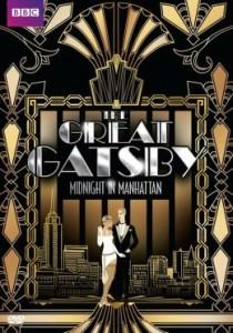 THE GREAT GATSBY MIDNIGHT IN MANHATTAN | (c) 2013 BBC Warner