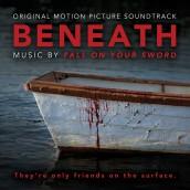 BENEATH soundtrack | ©2013 Milan Records