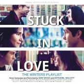 STUCK IN LOVE soundtrack | ©2013 Varese Sarabande Records
