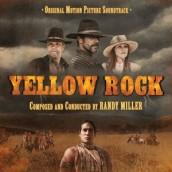 YELLOW ROCK soundtrack | ©2013 Intrada Records