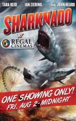 SHARKNADO Midnight Showing poster | ©2013 Regal