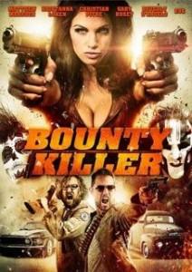 Bounty Killer Poster | (c) 2013 Kickstart Productions