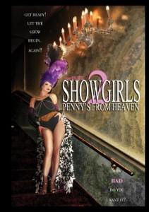 SHOWGIRLS 2 Pennys From Heaven | (c) 2013 Wild Eye Releasing