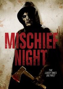 MISCHIEF NIGHT | (c) 2013 Image Entertainment