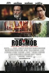 ROB THE MOB movie poster | ©2014 Millennium Entertainment