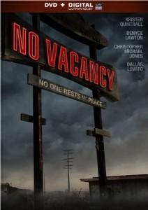 NO VACANCY | © 2014 Lionsgate Home Entertainment