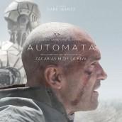 AUTOMATA soundtrack | ©2014 Movie Score Media Records