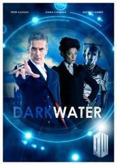 "DOCTOR WHO - SERIES 8 - ""Dark Water"" poster | ©2014 BBC/BBC Worldwide"
