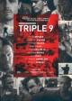 TRIPLE 9 | © 2016 Open Road Films