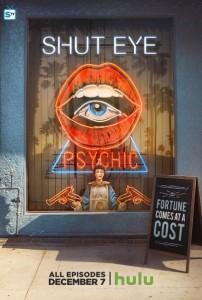 SHUT EYE poster | ©2016 Hulu