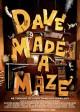 DAVE MADE A MAZE movie poster   ©2017 Gravitas Ventures