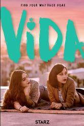 VIDA - Season 1 Key Art| ©2018 Starz