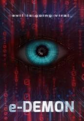 E-DEMON poster | ©2018 Dark Cuts Entertainment