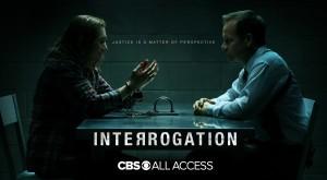 INTERROGATION - Season 1 Key Art | ©2019 CBS Interactive/James Dimmock