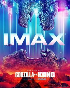 GODZILLA VS. KONG IMAX movie poster | ©2021 Warner Bros./Legendary
