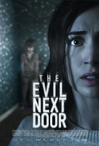 THE EVIL NEXT DOOR movie poster | ©2021 Magnet Releasing