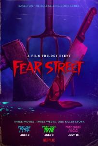 FEAR STREET trilogy movie poster | ©2021 Netflix
