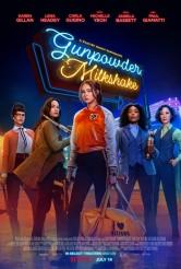 GUNPOWDER MILKSHAKE movie poster | ©2021 Netflix