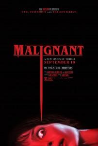 MALIGNANT movie poster   ©2021 Warner Bros./New Line Cinema